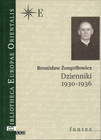 Bronisław Żongołłowicz, Dzienniki 1930-1936, t. XXII - fontes, Warszawa2004